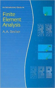 Introductory Guide to Finite Element Analysis - A. A. Becker