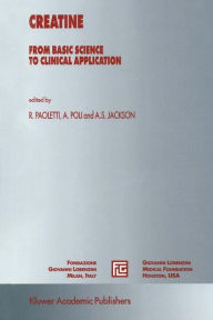 Creatine:: From Basic Science to Clinical Application - R. Paoletti