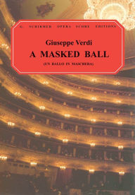 Un Ballo in Maschera (A Masked Ball): Vocal Score, in Italian and English: (Sheet Music) - Giuseppe Verdi