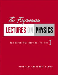 Feynman Lectures on Physics, The Definitive Edition, Volume 1 - Richard P. Feynman