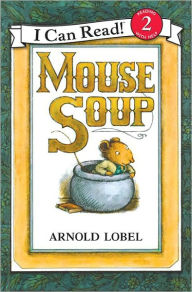 Mouse Soup (Turtleback School & Library Binding Edition) - Arnold Lobel