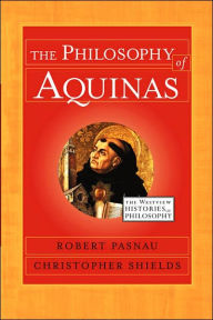 Philosophy of Aquinas - Robert Pasnau