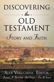 Discovering the Old Testament: Story and Faith - Alex Varughese