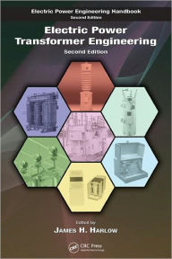 Electric Power Transformer Engineering - James H. Harlow
