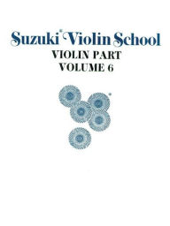 Suzuki Violin School, Vol 6: Violin Part - Alfred Publishing Staff