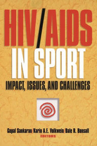 HIV/AIDS in Sport: Impact, Issues, and Challenges - Gopal Sankaran