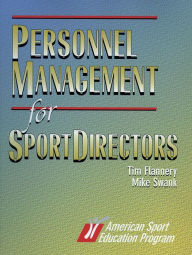 Personnel Management for Sport Directors - Tim Flannery