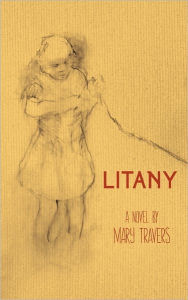 Litany - Mary Travers
