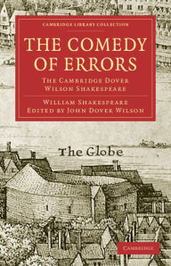 The Comedy of Errors: The Cambridge Dover Wilson Shakespeare - William Shakespeare