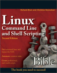 Linux Command Line and Shell Scripting Bible - Richard Blum