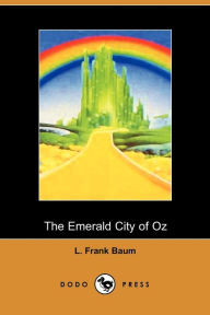 The Emerald City of Oz (Oz Series #6) - L. Frank Baum