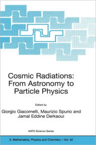 Cosmic Radiations: From Astronomy to Particle Physics - Giorgio Giacomelli