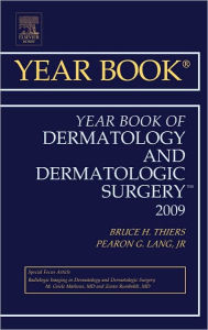 Year Book of Dermatology and Dermatologic Surgery - Bruce H. Thiers