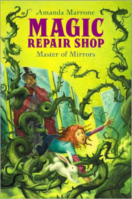 Master of Mirrors (Magic Repair Shop Series #3) - Amanda Marrone