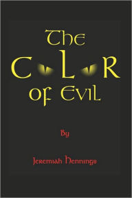 The Color Of Evil - Jeremiah Hennings