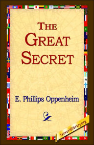 The Great Secret - E. Phillips Oppenheim