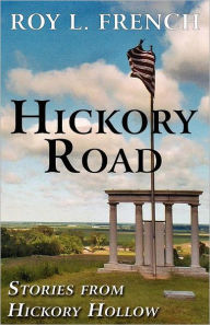 Hickory Road - Roy L. French