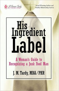 His Ingredient Label - Mba / Phr J. M. Tardy