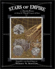 Stars of Empire: A Scientific Romance Set During the Victorian Conquest of Space - Terry Sofian