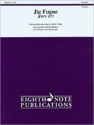 Jig Fugue, BWV 577 Trumpet/Keyboard