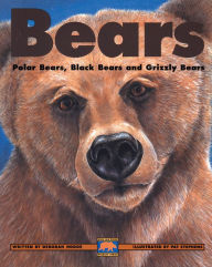 Bears: Polar Bears, Black Bears and Grizzly Bears - Deborah Hodge