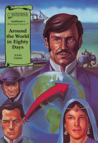Around the World in Eighty Days-Illustrated Classics-Read Along - Jules Verne