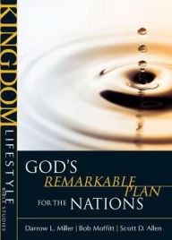 Kingdom Lifestyle Bible Studies - God's Remarkable Plan for the Nations - Lois Allen