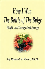 How I Won The Battle Of The Bulge - Ronald K. Theel