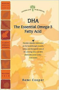 DHA: The Essential Omega-3 Fatty Acid - Remi Cooper