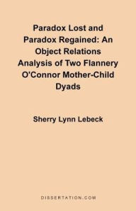 Paradox Lost And Paradox Regained - Sherry Lynn Lebeck