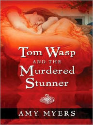 Tom Wasp and the Murdered Stunner - Amy Myers