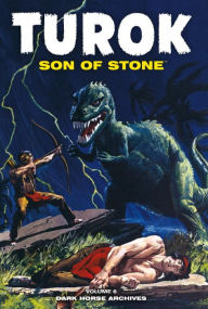 Turok, Son of Stone Archives, Volume 6 - Alberto Giolitti