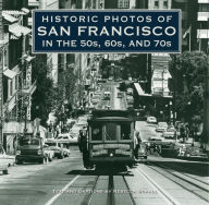 Historic Photos of San Francisco in the 50s, 60s, and 70s - Rebecca Schall