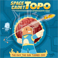 Space Cadet Topo: The Day the Sun Turned Off - DGPH