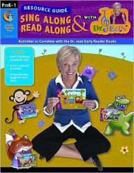 Sing along and Read along with Dr. Jean Resource Guide: Activities to Correlate with the Dr. Jean Early Reader Books - Jean Dr. Feldman