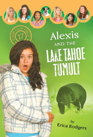 Alexis and the Lake Tahoe Tumult - Erica Rodgers