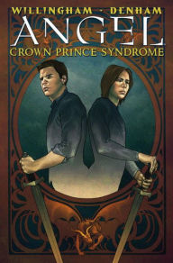 Angel: Crown Prince Syndrome - Bill Willingham