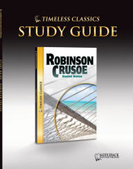 Robinson Crusoe Study Guide (Timeless Classics Series) - Saddleback Educational Publishing