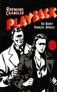 Playback: A Graphic Novel - Raymond Chandler