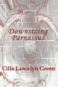 Downsizing Parnassus - Cilla Lancelyn Green
