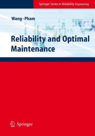 Reliability and Optimal Maintenance - Hongzhou Wang