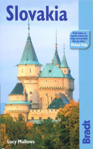 The Bradt Travel Guide: Slovakia - Lucinda Mallows