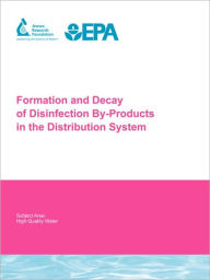 Formation And Decay Of Disinfection By-Products In The Distribution System - H L Ne Baribeau
