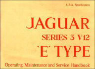 Jaguar E-Type V12 Series 3 (US) Handbook - Brooklands Books Brooklands Books Ltd