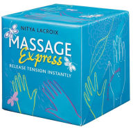 Massage Express: Release tension instantly! - Nitya Lacroix