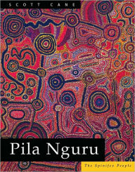 Pila Nguru: The Spinifex People - Scott Cane