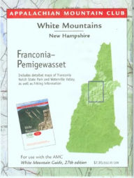 White Mountains, New Hampshire Franconia-Pemigewasset with Close-up on Reverse: Map Guide - Appalachian Mountain Club Books