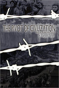 The Pivot Of Civilization And A Plan For Peace - Margaret Sanger