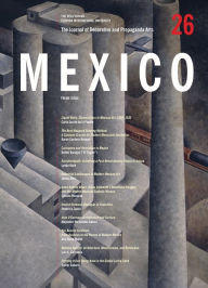 The Journal of Decorative and Propaganda Arts: Mexico Theme Issue, Issue 26 - Lynda Klich