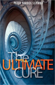 The Ultimate Cure - Peter Harboe-Schmidt